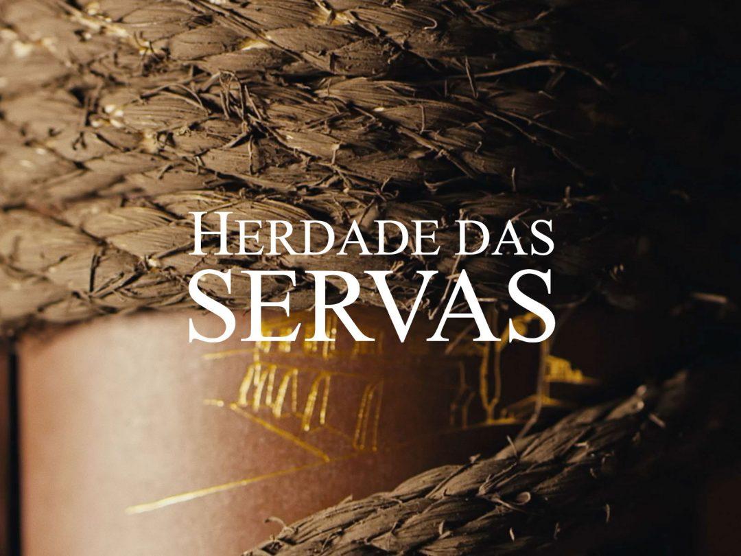Herdade das Servas – Bound to our family's legacy